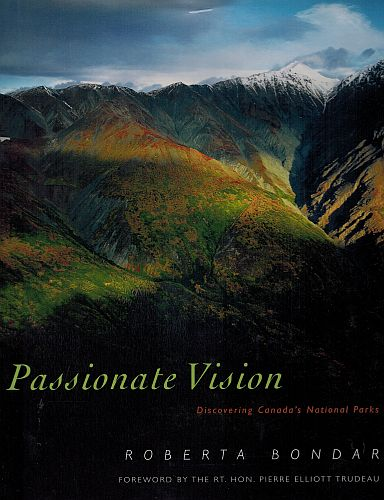 Image for Passionate vision: Discovering Canada's national parks