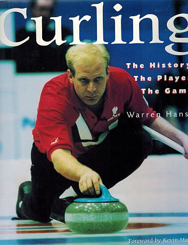Image for Curling: The History, The Players, The Game