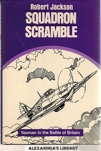 Image for Squadron Scramble: Yeoman in the Battle of Britain