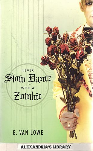 Image for Never Slow Dance With a Zombie