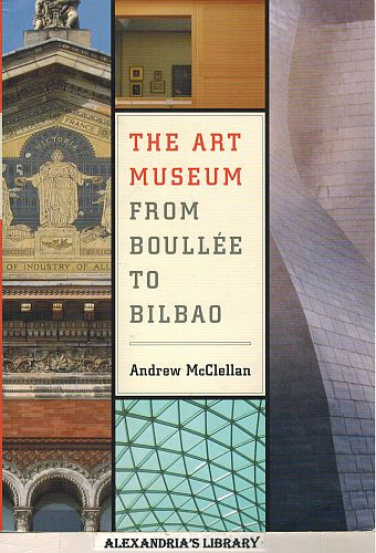 Image for The Art Museum from Boullée to Bilbao