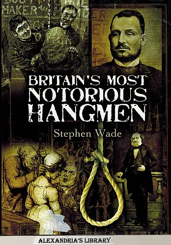 Image for Britain's Most Notorious Hangmen
