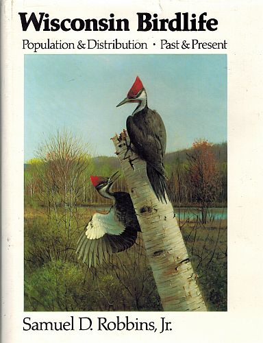 Image for Wisconsin Birdlife: Population and Distribution Past and Present