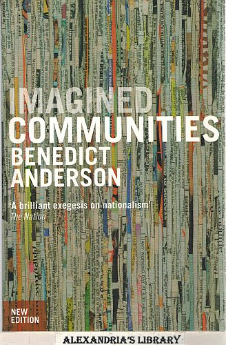 Image for Imagined Communities: Reflections on the Origin and Spread of Nationalism, Revised Edition
