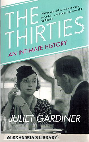 Image for The Thirties: An Intimate History