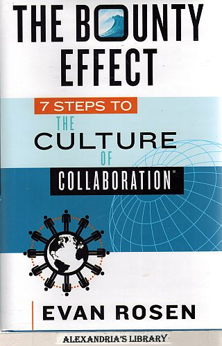 Image for The Bounty Effect: 7 Steps to The Culture of Collaboration