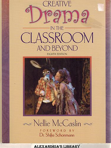 Image for Creative Drama in the Classroom and Beyond 8e