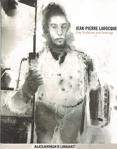 Image for Jean-Pierre Larocque: Clay Sculpture and Drawings