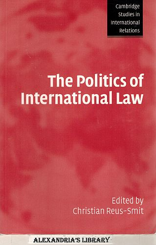 Image for The Politics of International Law (Cambridge Studies in International Relations)
