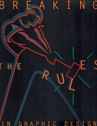 Image for Breaking the Rules in Graphic Design