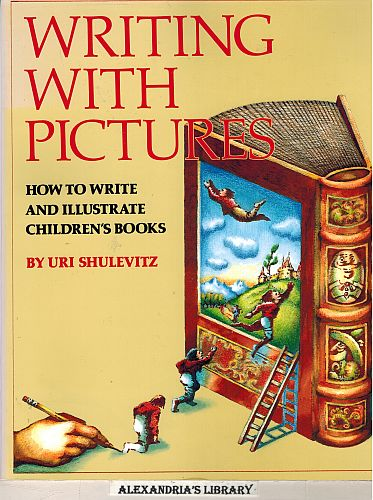 Image for Writing with Pictures: How to Write and Illustrate Children's Books