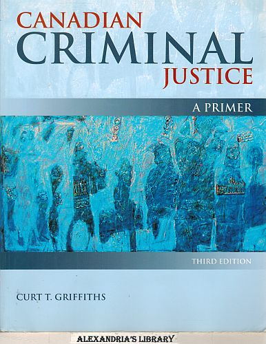 Image for Canadian Criminal Justice: A Primer 3e