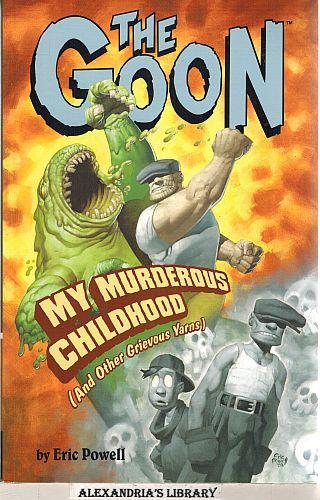 Image for The Goon: Vol. 2. My Murderous Childhood (and Other Grievous Yarns)