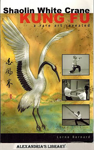Image for Shaolin White Crane Kung Fu a Rare Art Revealed