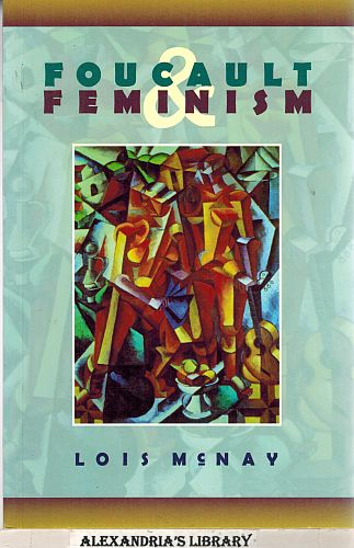 Image for Foucault And Feminism: Power, Gender, and the Self
