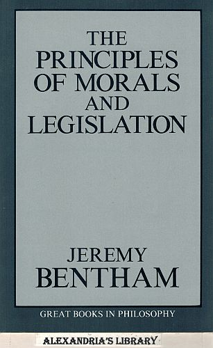 Image for The Principles of Morals and Legislation (Great Books in Philosophy)