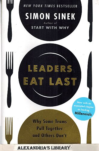 Image for Leaders Eat Last: Why Some Teams Pull Together and Others Don't