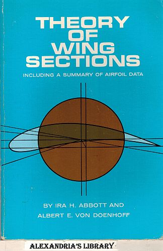 Image for Theory of Wing Sections: Including a Summary of Airfoil Data (Dover Books on Aeronautical Engineering)