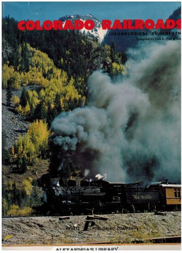 Image for Colorado railroads: Chronological development