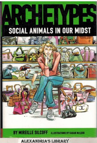 Image for Archetypes: Social Animals in Our Midst