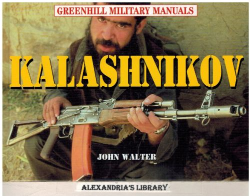 Image for Kalashnikov (Greenhill Military Manuals)