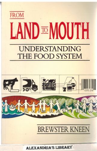 Image for From Land to Mouth: Understanding the Food System