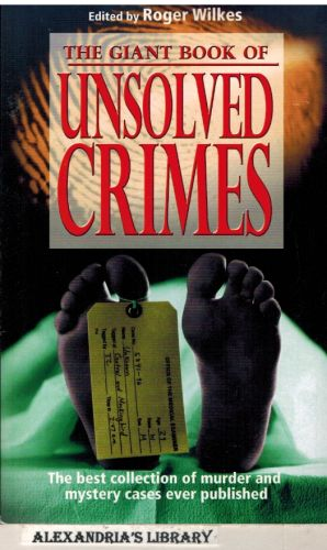 Image for The Giant Book Of Unsolved Crimes
