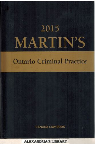 Image for Martin's Ontario Criminal Practice 2015