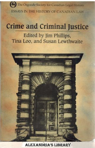Image for Essays in the History of Canadian Law: Crime and Criminal Justice in Canadian History