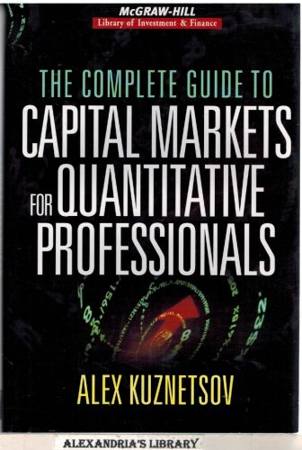 Image for The Complete Guide to Capital Markets for Quantitative Professionals (McGraw-Hill Library of Investment and Finance)