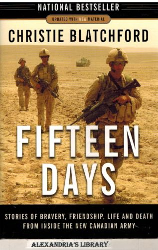 Image for Fifteen Days: Stories of Bravery, Friendship, Life and Death from Inside the New Canadian Army (signed)