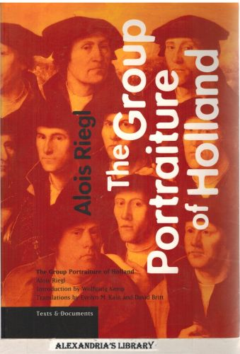 Image for The Group Portraiture of Holland (Texts and Documents Series)