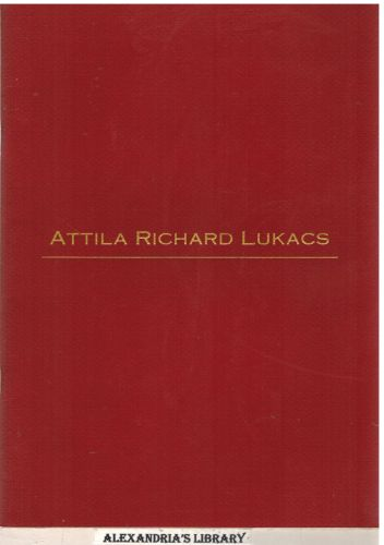 Image for Attila Richard Lukacs (Exhibition Catalogue)