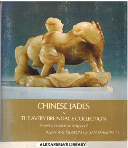 Image for Chinese Jades in the Avery Brundage Collection