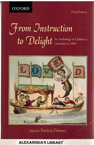 Image for From Instruction to Delight: An Anthology of Children's Literature to 1850 3e