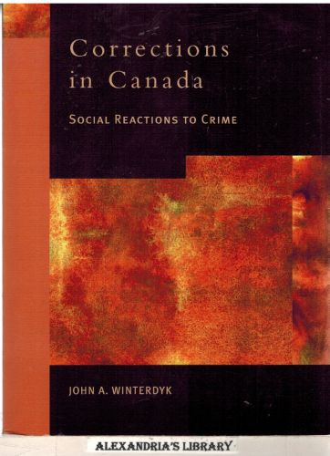 Image for Corrections in Canada: Social Reactions to Crime