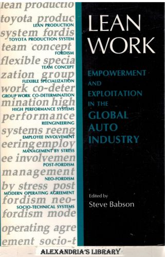 Image for Lean Work: Empowerment and Exploitation in the Global Auto Industry