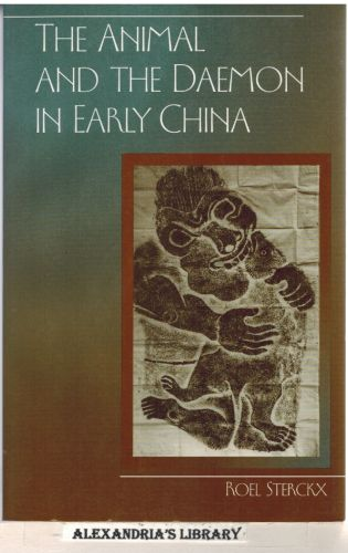 Image for The Animal and the Daemon in Early China (Suny Series in Chinese Philosophy and Culture)