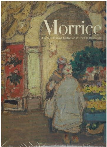 Image for Morrice: The A.K. Prakash Collection in Trust to the Nation