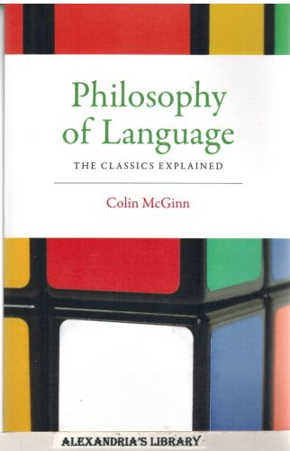 Image for Philosophy of Language: The Classics Explained (MIT Press)