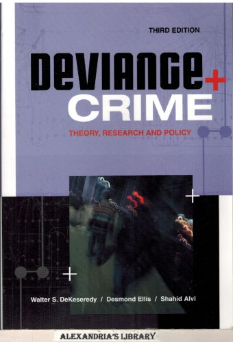 Image for Deviance and Crime: Theory, Research and Policy