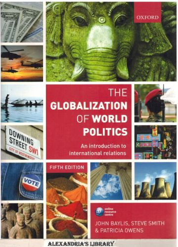 Image for The Globalization of World Politics: An Introduction to International Relations