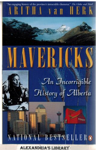 Image for Mavericks: An Incorrigible History Of Alberta