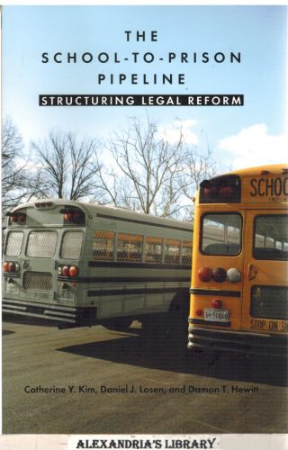 Image for The School-to-Prison Pipeline: Structuring Legal Reform