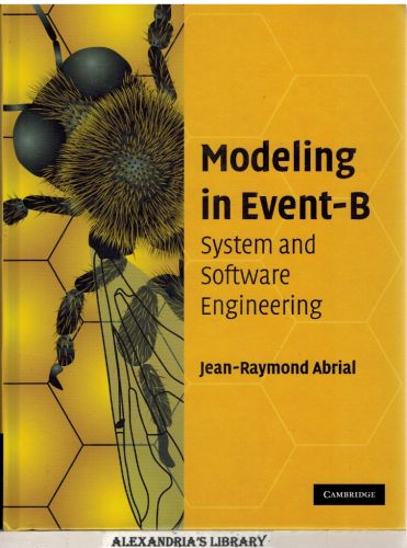 Image for Modeling in Event-B: System and Software Engineering