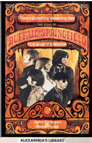 Image for There's Something Happening Here: The Story of Buffalo Springfield : for What It's Worth