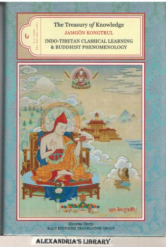Image for The Treasury of Knowledge, Book Six, Parts One and Two: Indo-Tibetan Classical Learning and Buddhist Phenomenology