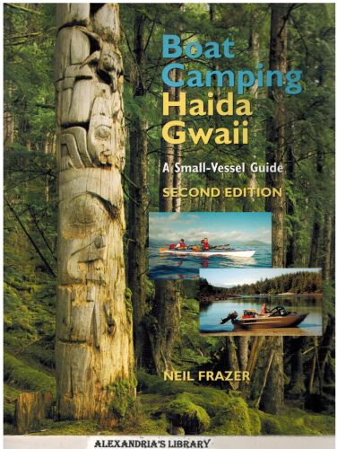 Image for Boat Camping Haida Gwaii, Revised Second Edition: A Small Vessel Guide