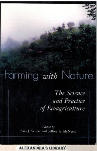 Image for Farming with Nature: The Science and Practice of Ecoagriculture