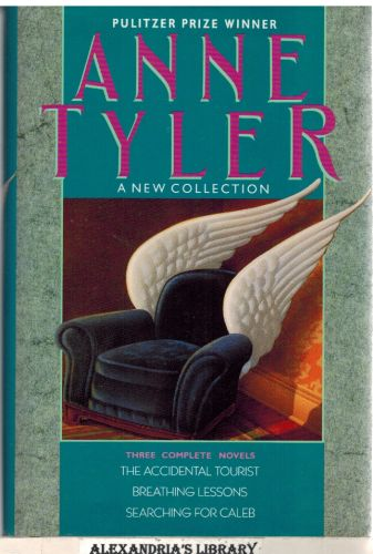 Image for Anne Tyler: A New Collection:Three Complete Novels: The Accidental Tourist; Breathing Lessons; Searching for Caleb